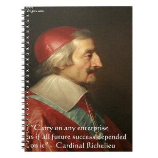Cardinal Richelieu Success Wisdom Quote Notebook