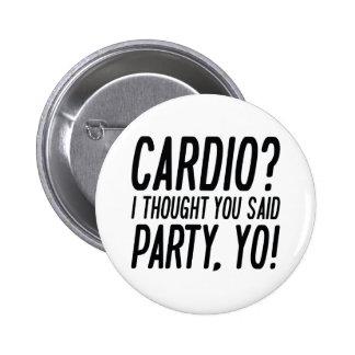 Cardio Party Yo 6 Cm Round Badge