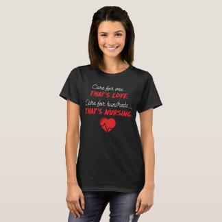 Care for One Love Care for Hundreds Nursing T-Shirt