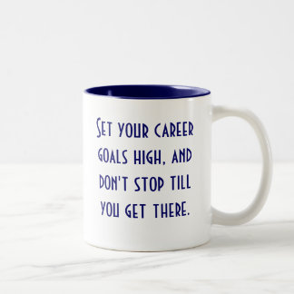 Career Goals Coffee Mugs