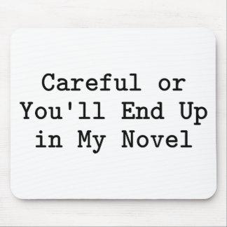 Careful or Novel Mouse Pad