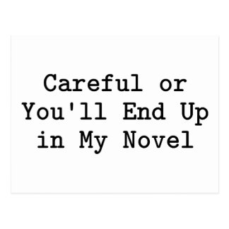 Careful or Novel Postcard