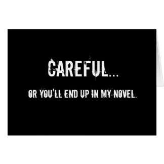 Careful - Writers Quote Magnet Card