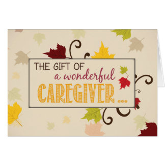 Caregiver Thanksgiving Gift Fall Leaves Card