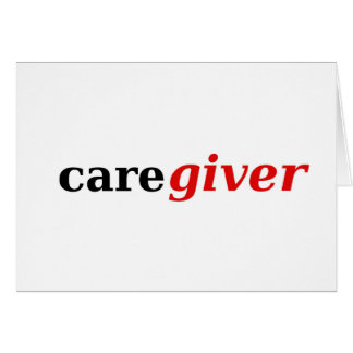 Caregivers are the best! card