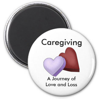Caregiving, A Journey of Love and Loss Magnet