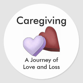 Caregiving, A Journey of Love and Loss Sticker