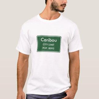 Caribou Maine City Limit Sign T-Shirt