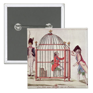 Caricature of Louis XVI in a cage 15 Cm Square Badge