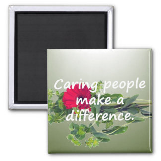 Caring People Make a Difference Magnet