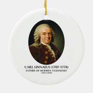 Carl Linnaeus Father Of Modern Taxonomy Ornaments