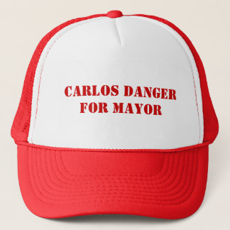 Carlos Danger for Mayor - Anthony Weiner Hat