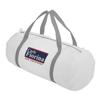 Carly Fiorina for President Campaign Sign 2016 Gym Duffel Bag