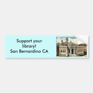 Carnegie Library San Bernardino CA Vintage c1915 Car Bumper Sticker