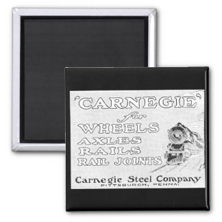 Carnegie Steel for Wheels Rails and Rail Joints Refrigerator Magnet