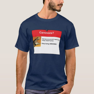 Carnivore? T-Shirt