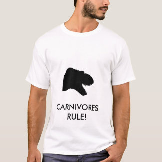 CARNIVORES RULE T-Shirt