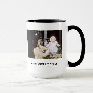 Carol and Deanna Mug
