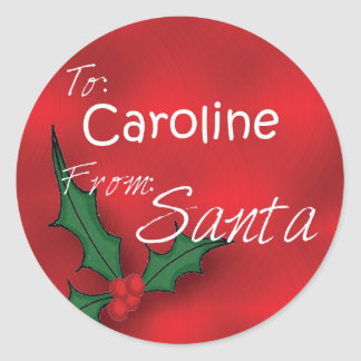 Caroline Personalized Holly Gift Tags From Santa Round Sticker