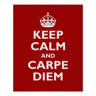Carpe Diem! Print