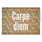 Carpe diem, Seize the day, Meaning quotes Card