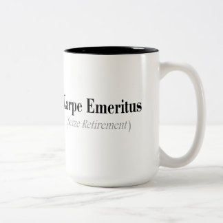 Carpe Emeritus (Seize Retirement) Gifts Two-Tone Coffee Mug