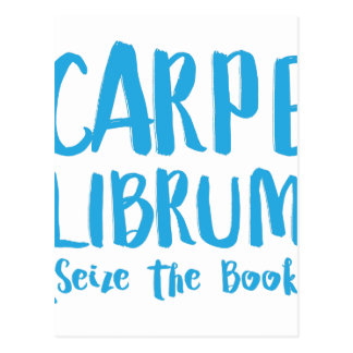 carpe librum (seize the book) postcard