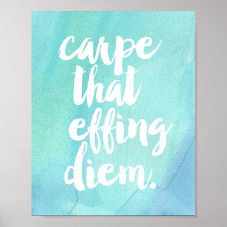 Carpe That Effing Diem | Art Print