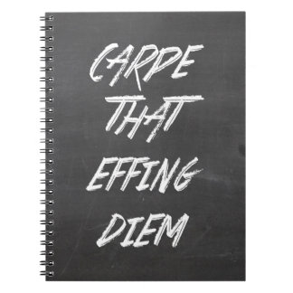 Carpe That Effing Diem Notebook