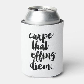 Carpe That Effing Diem Quote Can Cooler