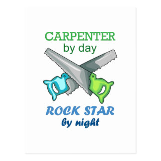 Carpenter By Day Rock Star By Night Postcard