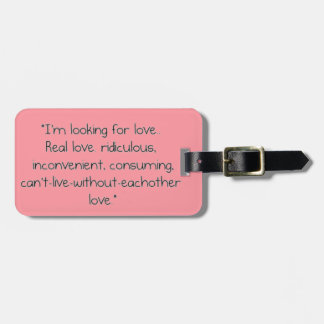 """Carrie Bradshaw: """"I'm looking for love"""" Luggage Tag"""