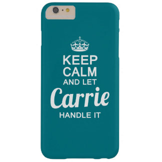 Carrie handle it ! barely there iPhone 6 plus case