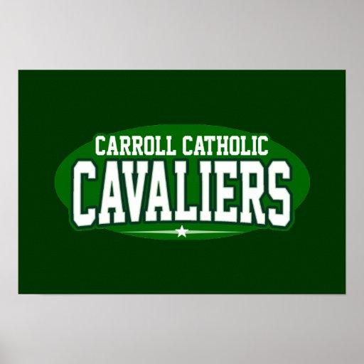 Carroll Catholic; Cavaliers Poster