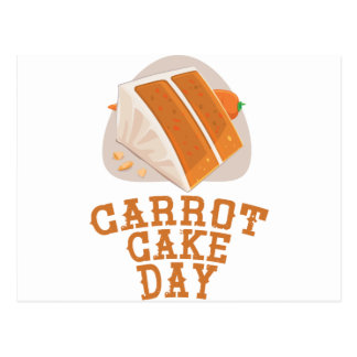 Carrot Cake Day - Appreciation Day Postcard