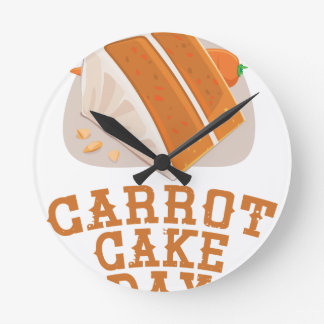 Carrot Cake Day - Appreciation Day Round Clock