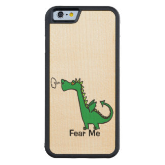 Cartoon Dragon Fear Me Carved Maple iPhone 6 Bumper Case