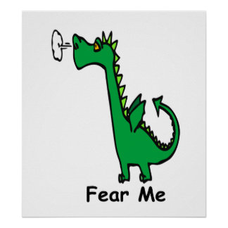 Cartoon Dragon Fear Me Poster