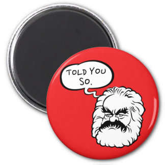 Cartoon Marx I Told You So Magnet (Red)