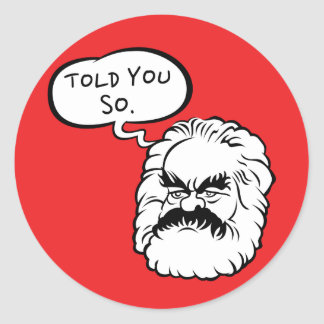 Cartoon Marx I Told You So Sticker (Red)
