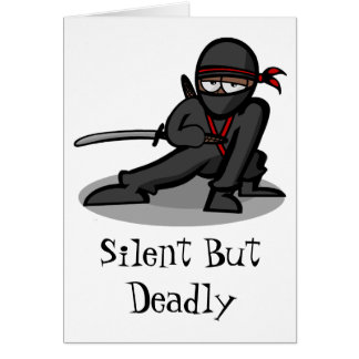 "Cartoon Ninja  Warrior ""silent but Deadly"" Greeting Card"