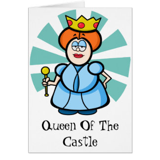 Cartoon Queen of the castle Greeting Card