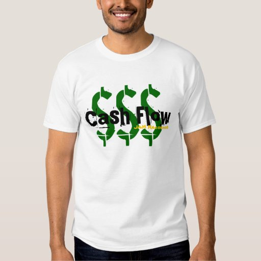 Cash Flow Shirt