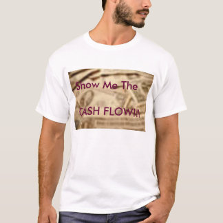 Cash Flow T-Shirt
