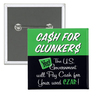 Cash for Clunkers Buttons