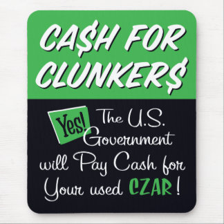Cash for Clunkers Mouse Pad