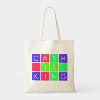 Cash Is King Tote Bag
