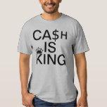 Cash Is King Tshirt