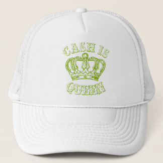 Cash Is Queen Trucker Hat