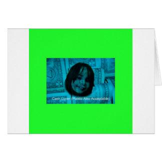 Cash Lover (Plastic Also Acceptable) Money Face Card